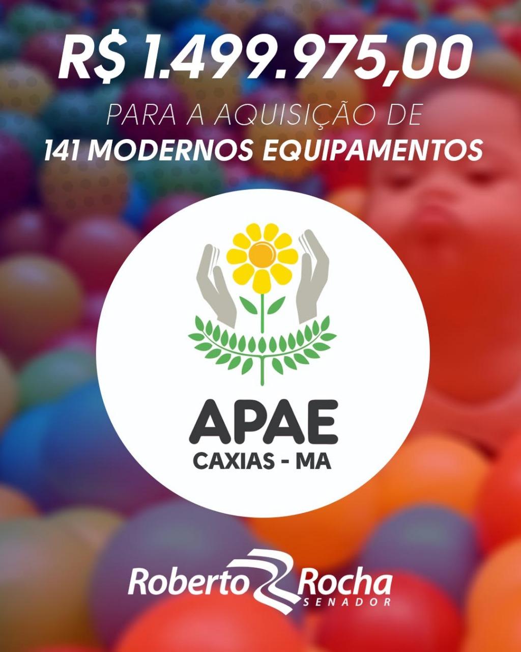 Roberto Rocha libera R$ 1,5 milhão para APAE de Caxias