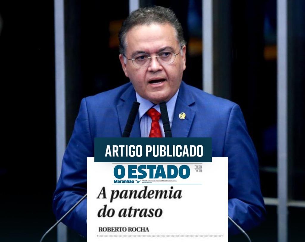 Artigo: A pandemia do atraso