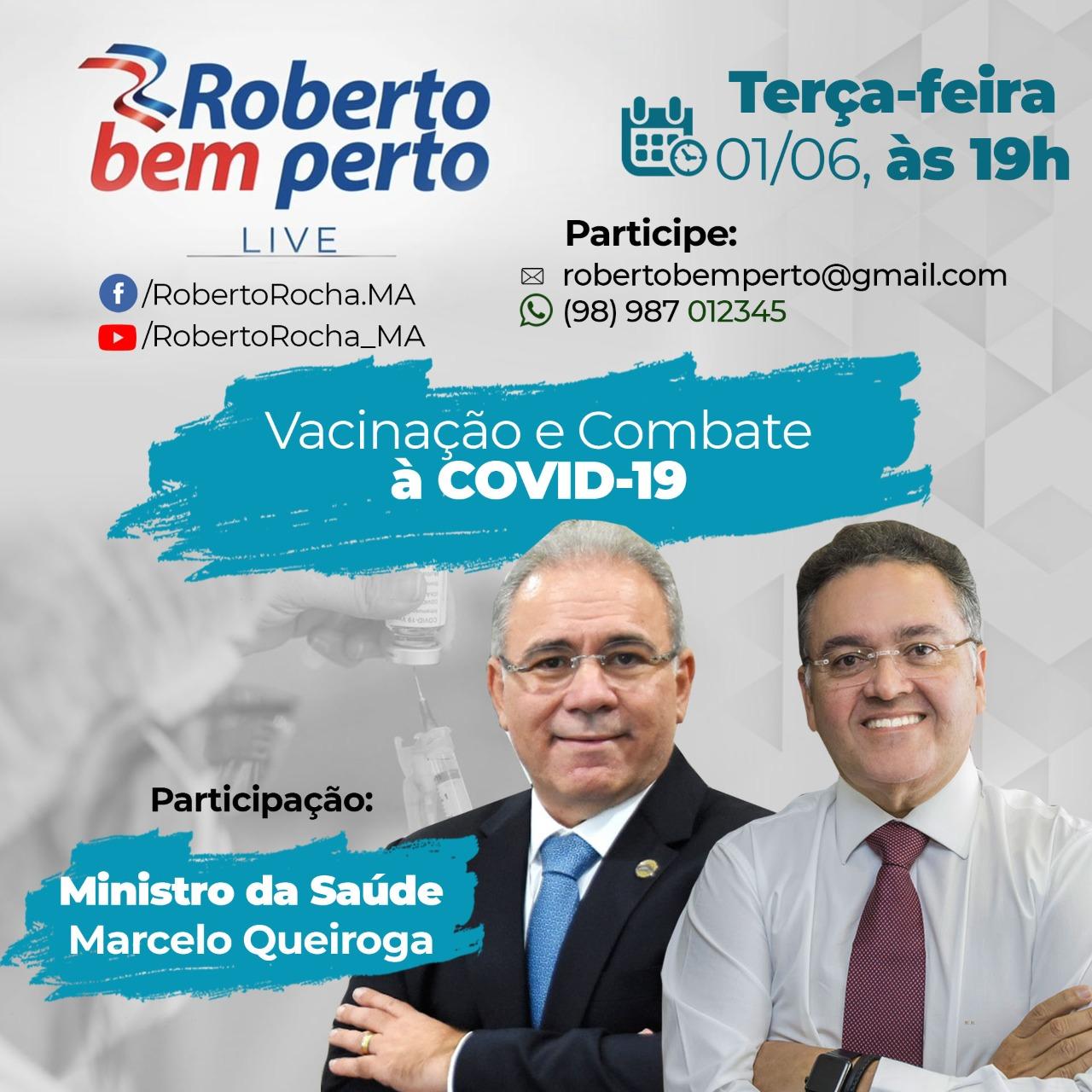 Ministro da saúde participa de live do senador Roberto Rocha nesta terça-feira